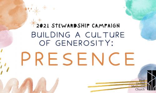 Stewardship Campaign 2021 Presence 10 17 21
